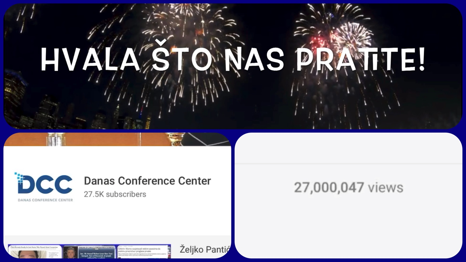 27 miliona pregleda na YouTube kanalu Danas Conference Center! (VIDEO)